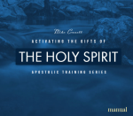 Activating the Gifts of the Spirit