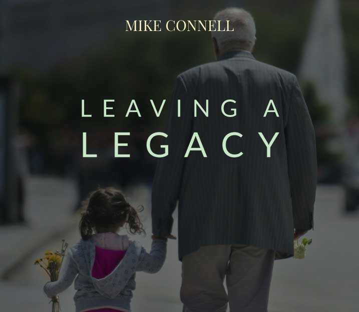 Our Legacy in Christ (4 of 4)