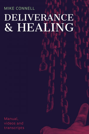 Deliverance and Healing (Manual)